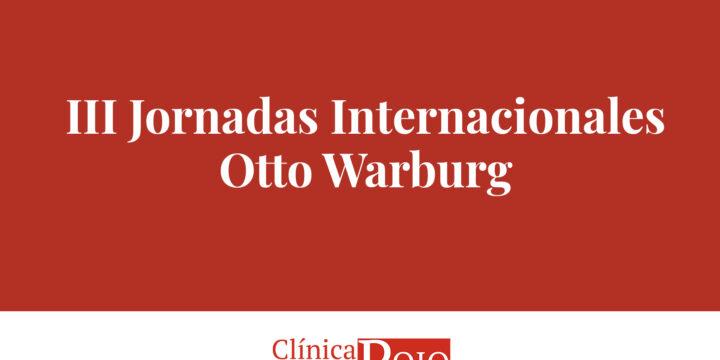 Clínica Doctor Rojo en las III Jornadas Internacionales Otto Warburg